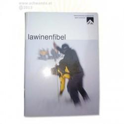 Kuratorium für alpine Sicherheit Lawinen Fibel