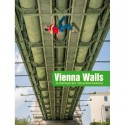 Vienna Walls The Urban Boulder Book
