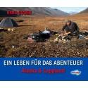 Schall-Verlag Ein Leben für das Abenteuer - Alaska & Lappland